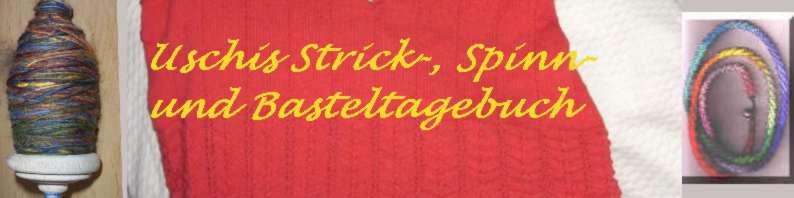 Mein Strick-, Spinn- und Basteltagebuch